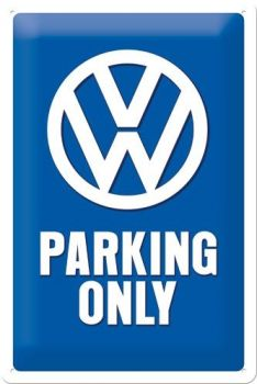 Kilpi 20x30 VW Parking Only