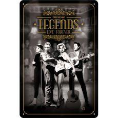 Kilpi 20x30 Legends Live Forever