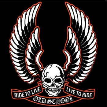 RIDE TO LIVE OLD SCHOOL (1090)