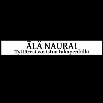 AUTOTARRA - ÄLÄ NAURA