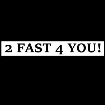 AUTOTARRA - 2 FAST 4 YOU!