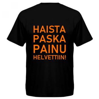 T-PAITA - KIMMO, HAISTA PASKA PAINU HELVETTIIN!